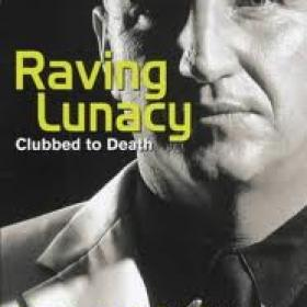 Raving Luncey  Dave Courtney Book Best seller